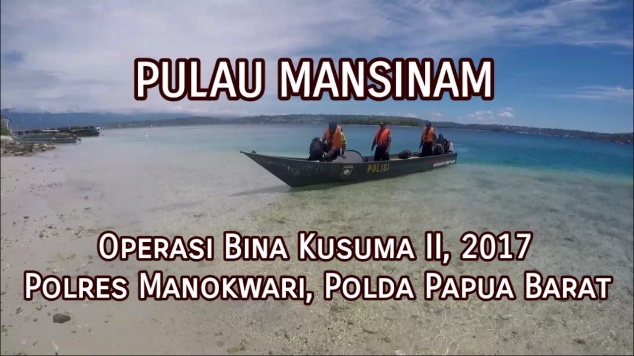 Pulau Mansinam Operasi Bina Kusuma Ii 2017 Polres Manokwari Youtube
