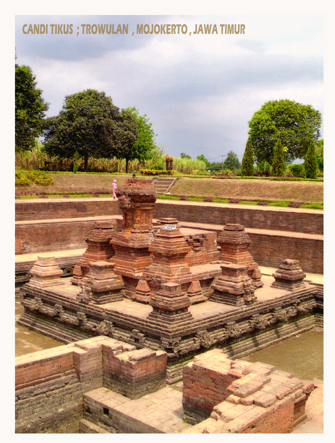 Candi Tikus Trowulan Journey Decade 8th Place Kab Mojokerto