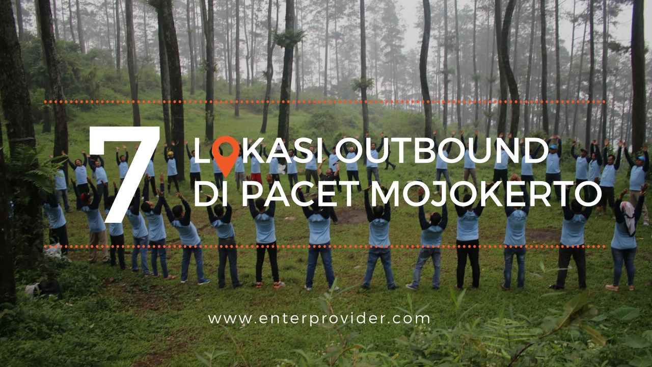 7 Lokasi Outbound Pacet Mojokerto Recomended Taman Mini Kab