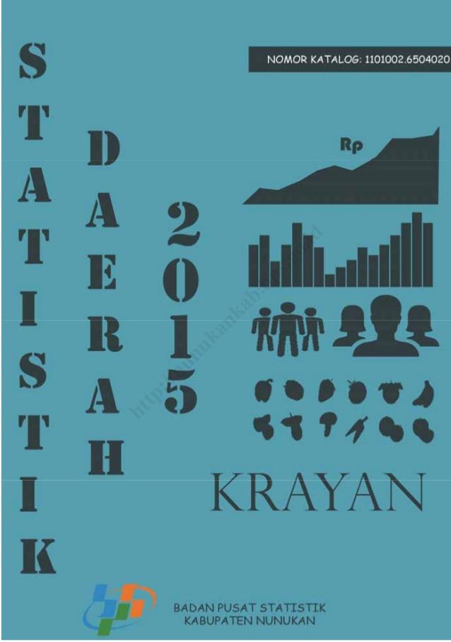 Statistik Daerah Kecamatan Krayan 2015 Long Bawan Kab Nunukan