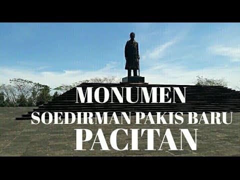 Monumen Jendral Sudirman Pakisbaru Pacitan Youtube Jenderal Soedirman Kab