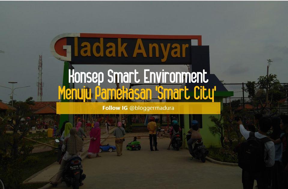 Taman Bermain Gladak Anyar Konsep Smart Environment Menuju Pamekasan City