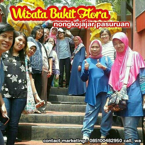 Wisata Bukit Flora 085100482950 Pasuruan Pendaftaran Paket Family Gathering 2