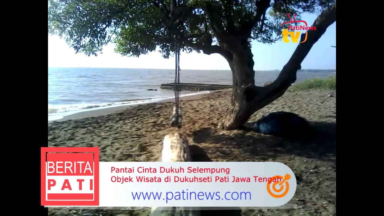 Pantai Cinta Dukuh Selempung Objek Wisata Dukuhseti Pati Jawa Tengah