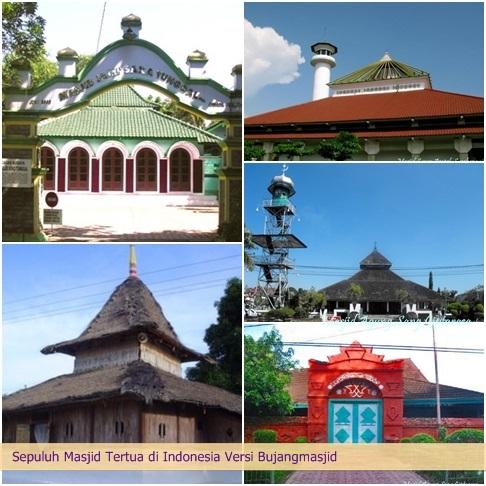 Rindu Masjid Sepuluh Tertua Indonesia Versi Bujangmasjid Blogspot Bagian Pertama