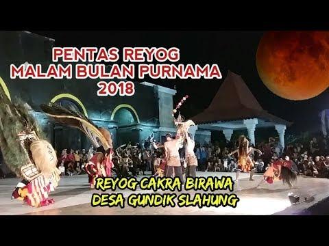 Pentas Reyog Bulan Purnama 2018 Cakra Birawa Gundik Slahung Mp4