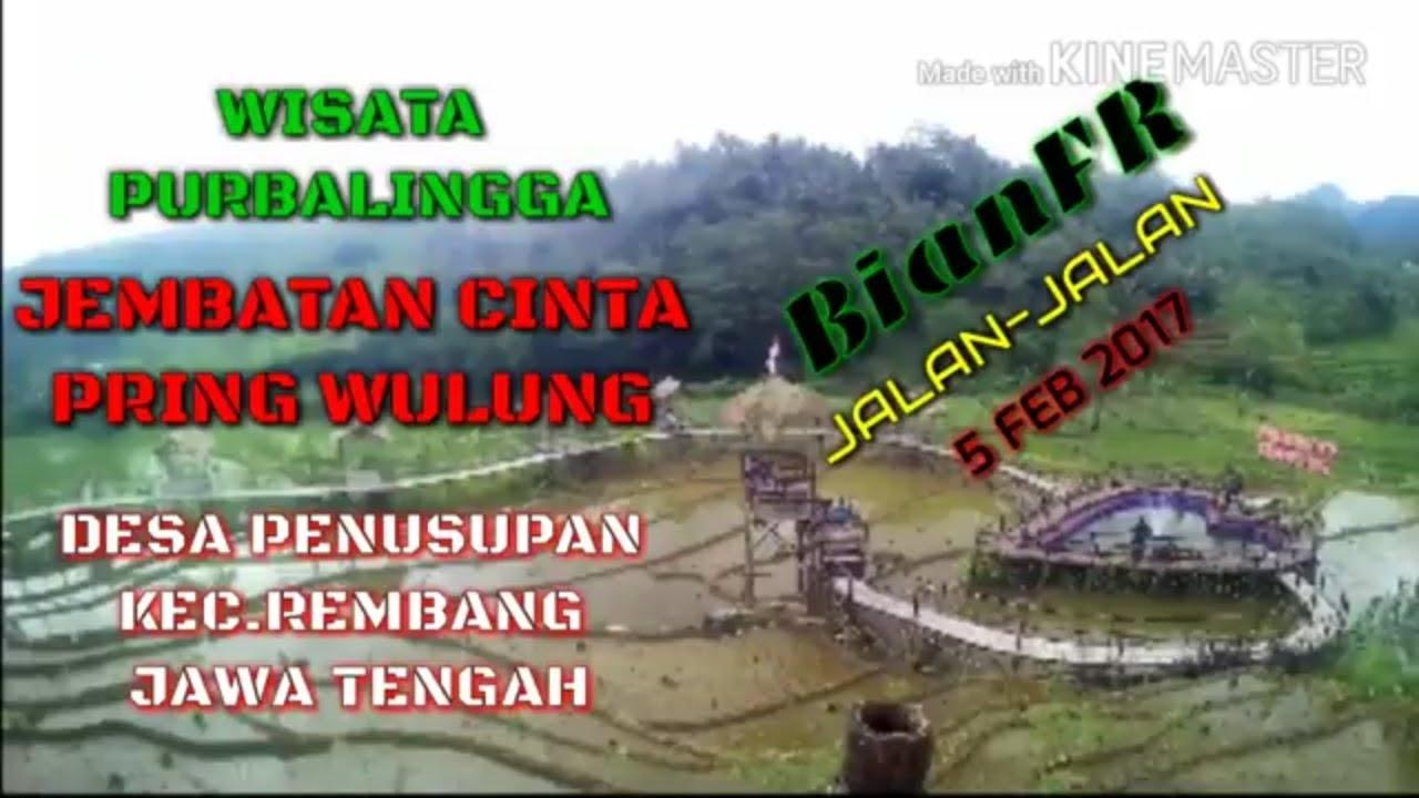 Wisata Purbalingga Jembatan Cinta Pring Wulung Desa Penusupan Kab