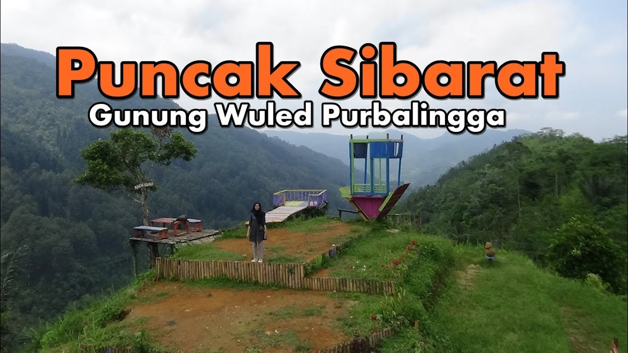 Puncak Sibarat Gunung Wuled Rembang Purbalingga Youtube Kab