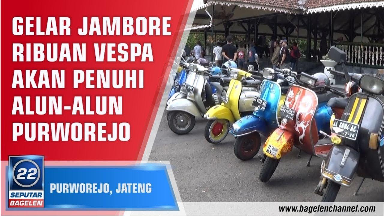 Gelar Jambore Ribuan Vespa Penuhi Alun Purworejo Youtube Kab