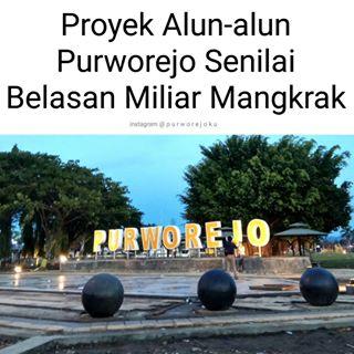 Purworejo Jawa Tengah Purworejoku Instagram Posts Deskgram Proyek Penataan Alun