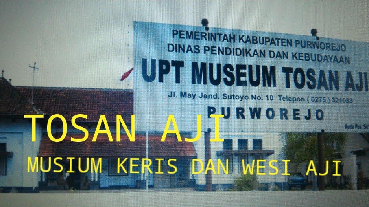 Musium Tosan Aji Purworejo Youtube Museum Kab