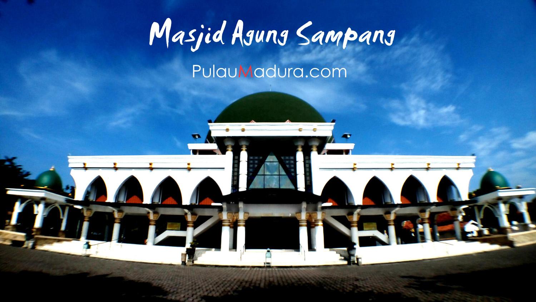 Masjid Agung Kota Sampang Pulau Madura Gerbang Monumen Trunojoyo Kab
