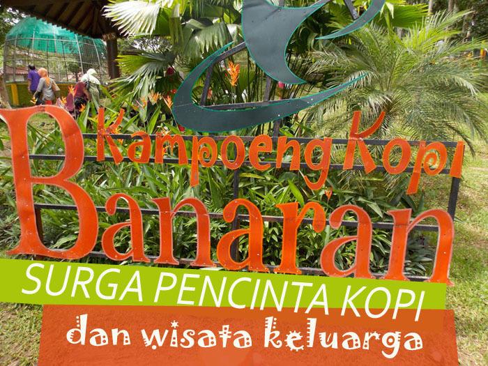 Kampoeng Kopi Banaran Surga Pencinta Wisata Keluarga Judul Kab Semarang