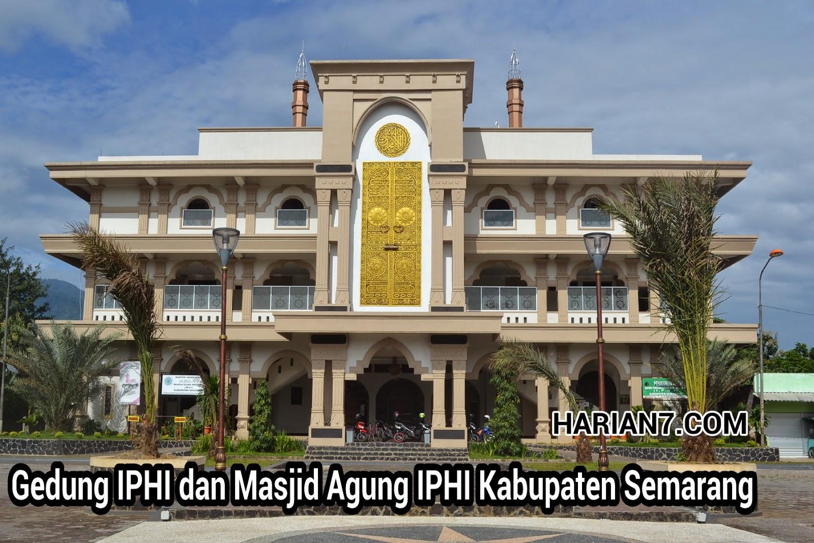 Iphi Kab Semarang Semakin Aktif Meningkatkan Partisipasi Anggotanya Homenewsungaran Masjid