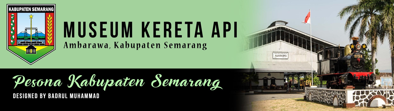 Museum Kereta Api Ambarawa Badrulmuhammad Badrul Mozila Kab Semarang