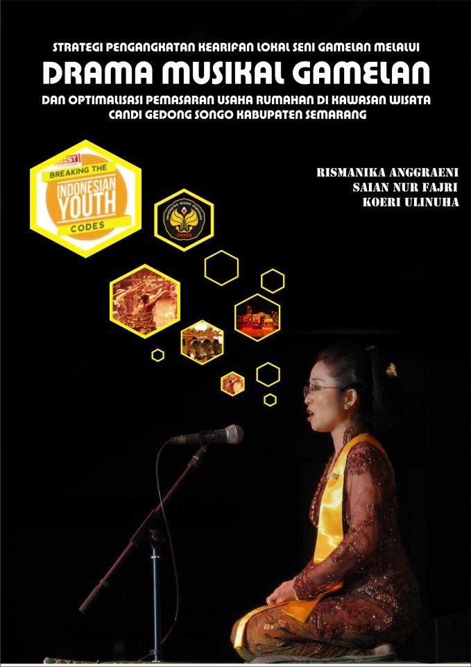 Drama Musikal Gamelan Aforisma Cinta Kasih Kearifan Lokal Seni Melalui