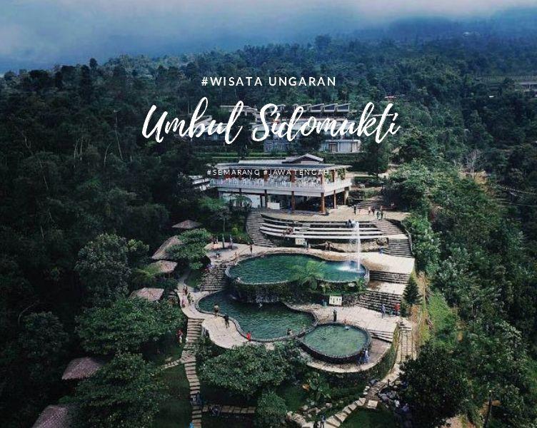 Full Review Umbul Sidomukti Semarang Pesona Alam Menggairahkan Ungaran Kab