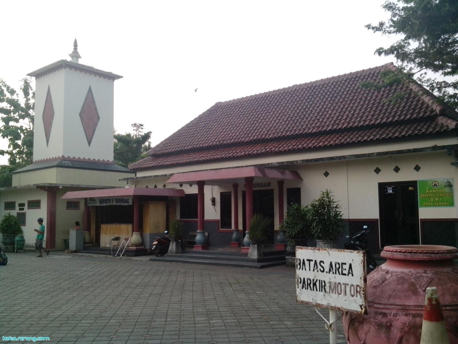 Profil Masjid Agung Tsaurah Serang Banten Kotaserang Kab