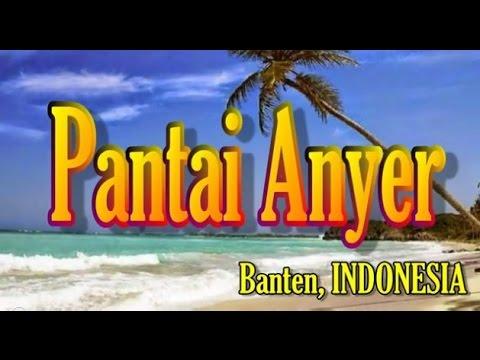 Wisata Indonesia Pantai Anyer Banten 001 Youtube Cibeureum Kab Serang