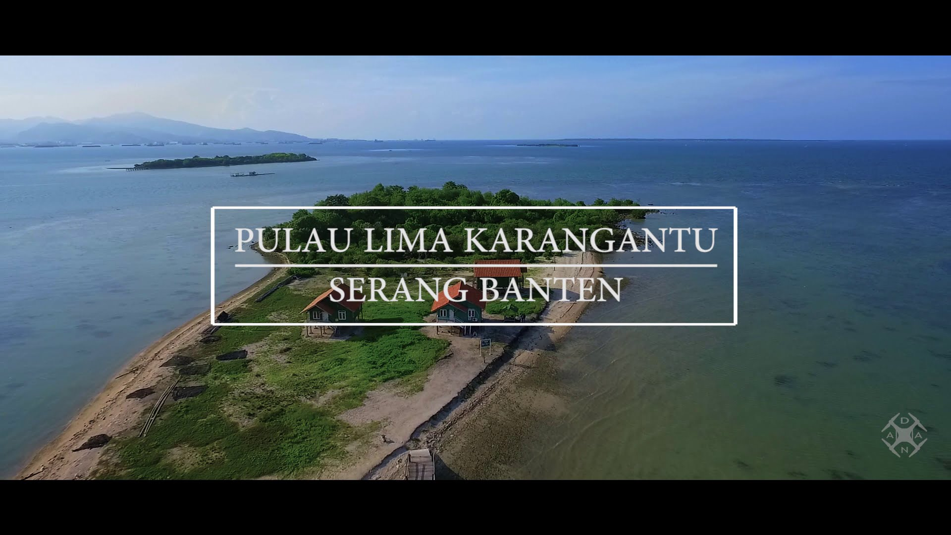 Aerial Video Pulau Lima Karangantu Serang Banten Dji Phantom 3