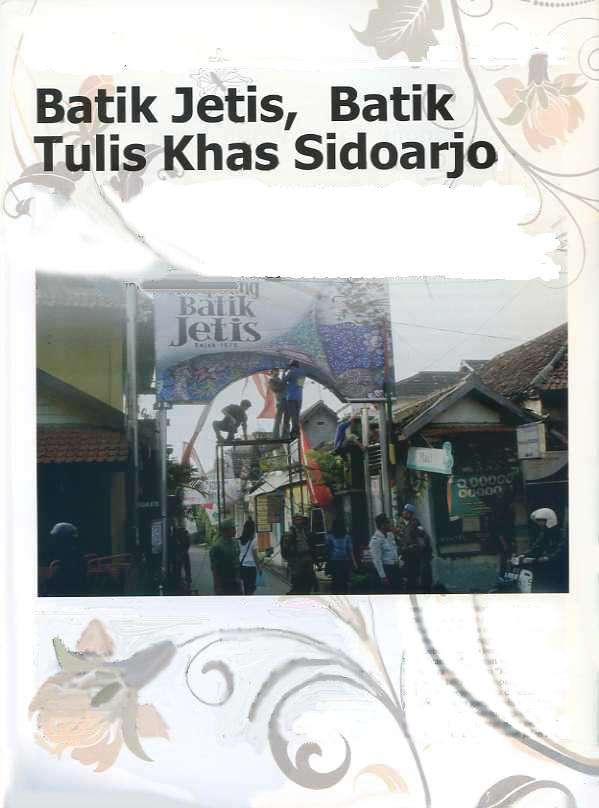 Sidoarjo Sebuah Baliho Bergambar Alat Batik Wisata Kampoeng Jetis Kab