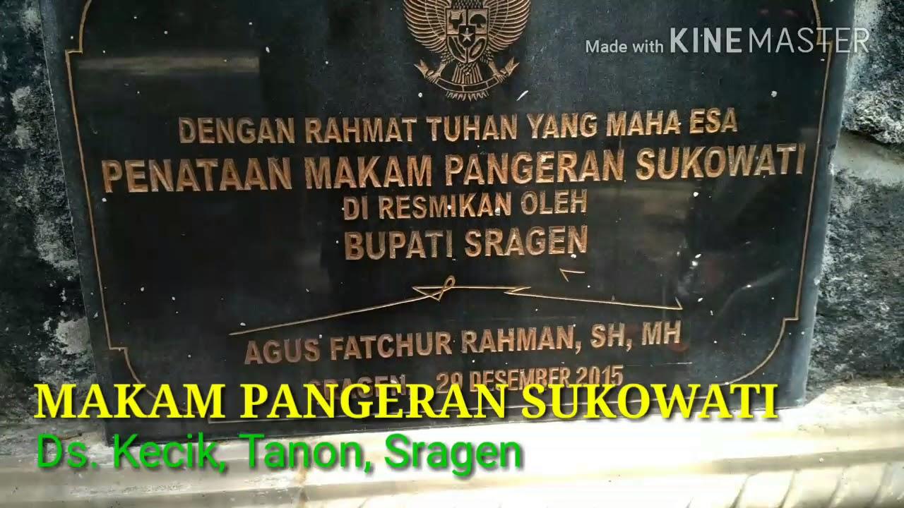 Makam Keramat Pangeran Sukowati Youtube Wisata Joko Tingkir Kab Sragen