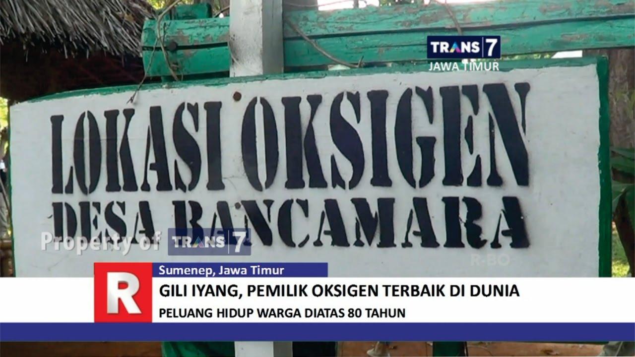 Trans7 Jawa Timur Gili Iyang Pulau Oksigen Terbaik Dunia Youtube