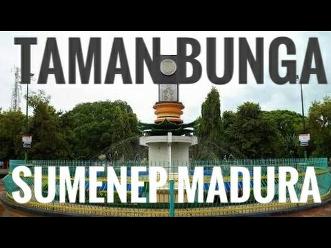 Indahnya Taman Adipura Kabupaten Sumenep Bunga Sumekar Youtube Kota Kab