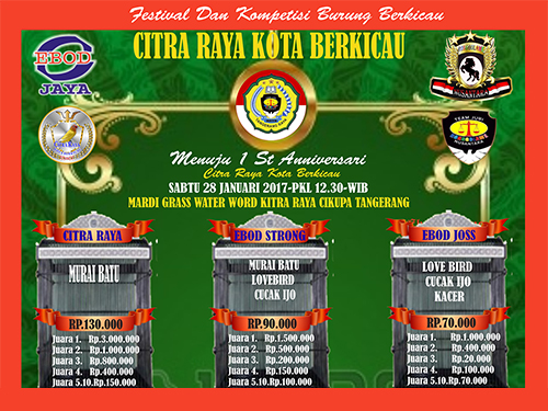 Menuju 1st Anniversary Citra Raya Kota Berkicau Cikupa Tangerang Sabtu