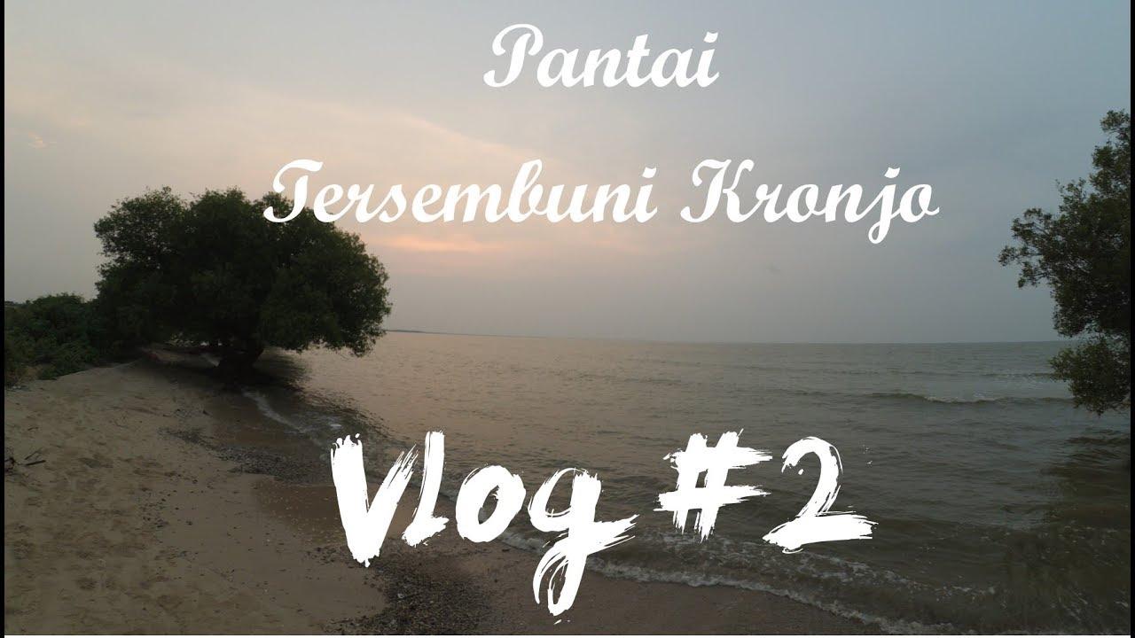 Pantai Tersembunyi Pulau Cangkir Kronjo Tangerang Vlog 2 Kab