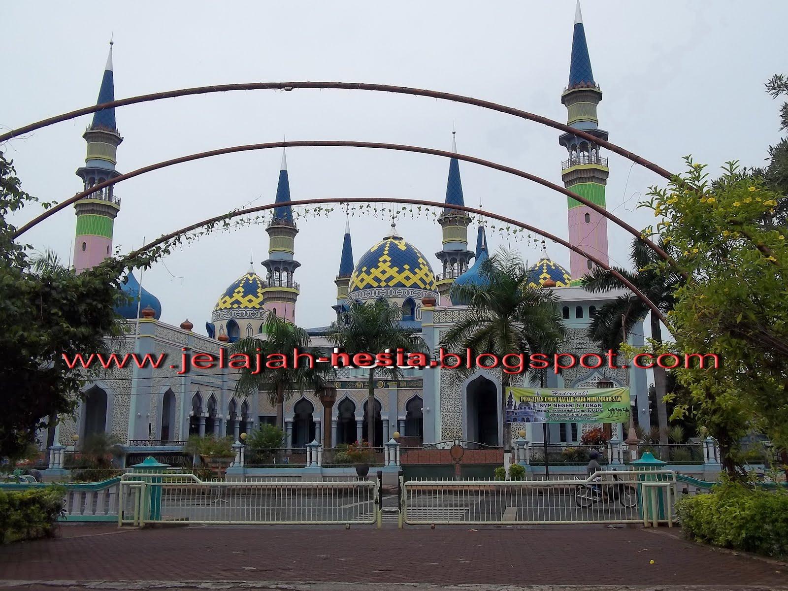 Indahnya Masjid Agung Tuban Oleh Heri Fitrianto Kompasiana Alun Kab