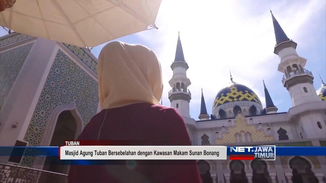 Net Jatim Pesona Masjid Agung Tuban Youtube Kab