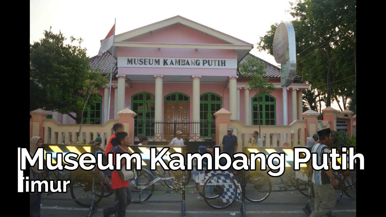 Wisata Museum Kambang Putih Tuban Jawa Timur Youtube Kab