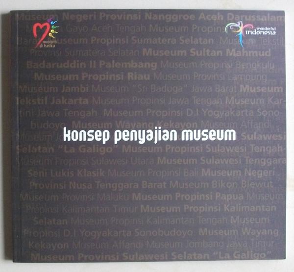 Konsep Penyajian Museum Bagian 3 Persatuan Tim Penulis Gajah Nasional