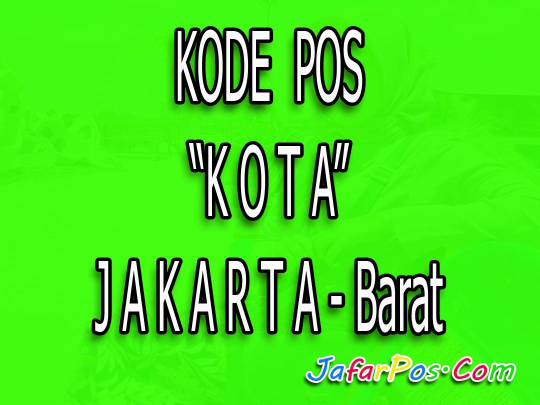 Kode Pos Jakarta Barat Lengkap Musium Fatahillah Kota Administrasi