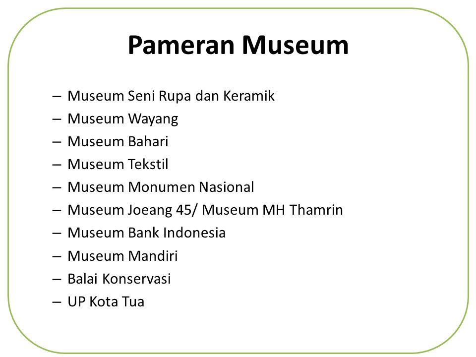 Pemerintah Provinsi Dki Jakarta Ppt Download Pameran Museum Seni Rupa