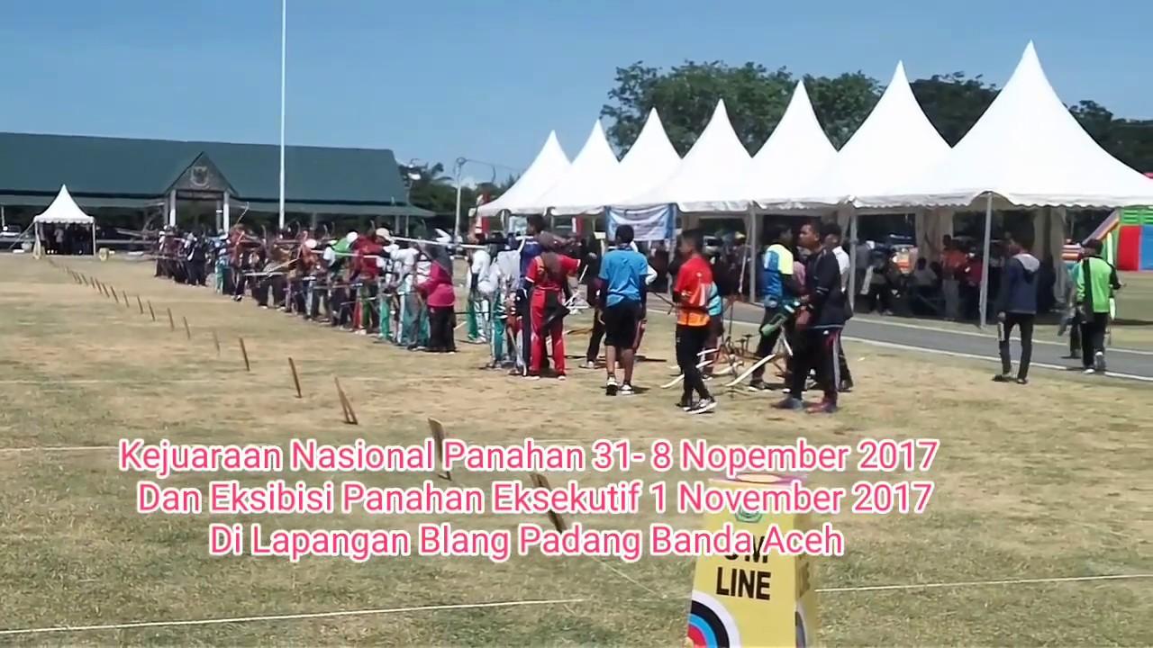 Kejuaraan Nasional Panahan Lapangan Blang Padang Banda Aceh Youtube Kota