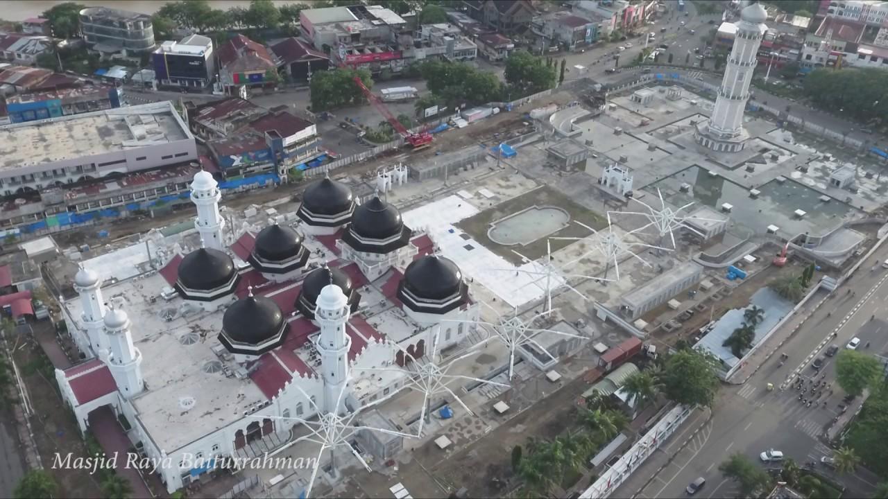 Masjid Raya Baiturrahman Kota Banda Aceh Youtube