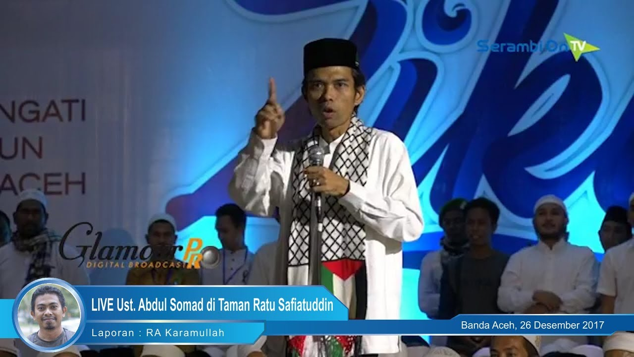 Full Live Ust Abdul Somad Taman Ratu Safiatuddin Youtube Kota