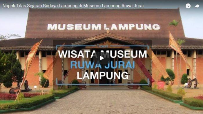 Napak Tilas Sejarah Budaya Lampung Museum Ruwa Jurai Tribunnews Musium