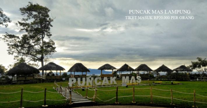 Harga Tiket Masuk Puncak Mas Lampung Blogger Personal Kota Bandar