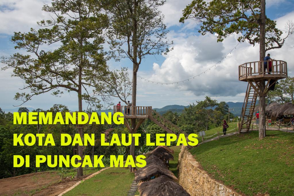 Memandang Kota Laut Lepas Puncak Mas Duniaindra Bandar Lampung