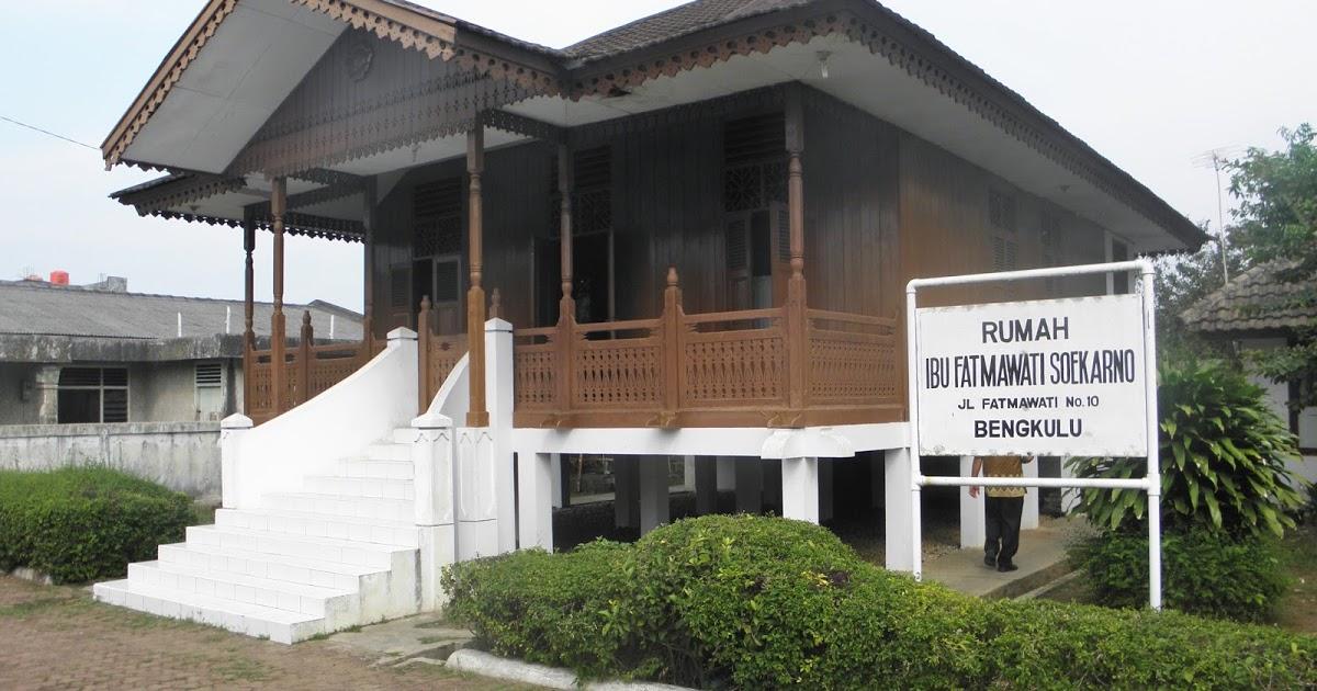 Bambang Purnomo Blog Pesona Wisata Kota Bengkulu Rumah Ibu Fatmawati