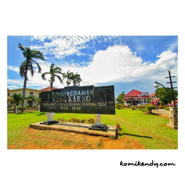 Rumah Pengasingan Bung Karno Komikendy Bengkulu Kota