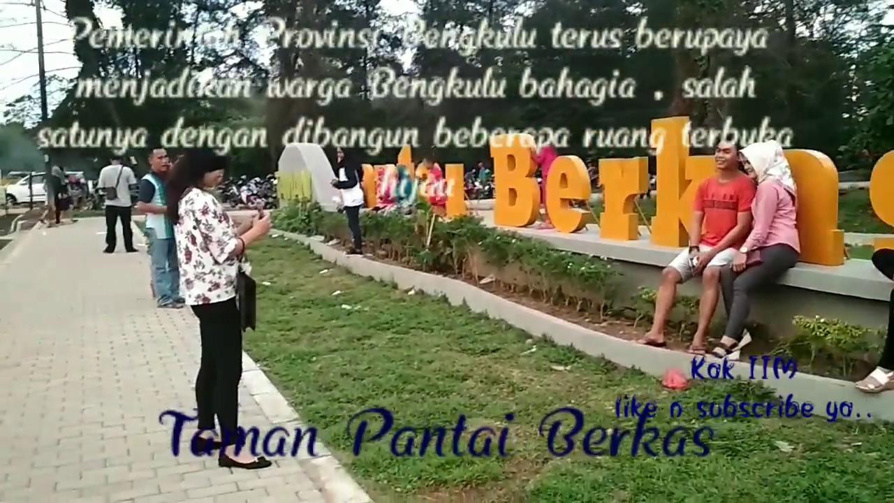 Wonderful Bengkulu Taman Pantai Berkas Youtube Kota