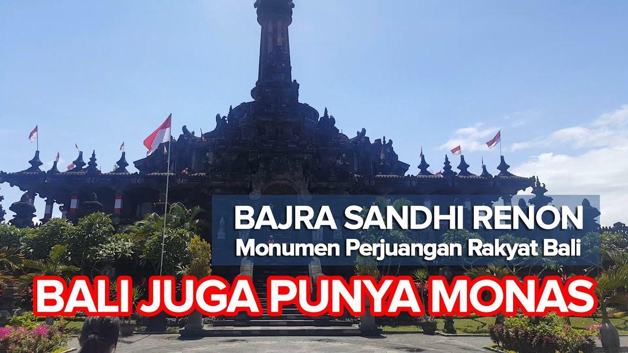 Udah Monasnya Bali Bajra Sandhi Renon Monumen Perjuangan Rakyat Kota