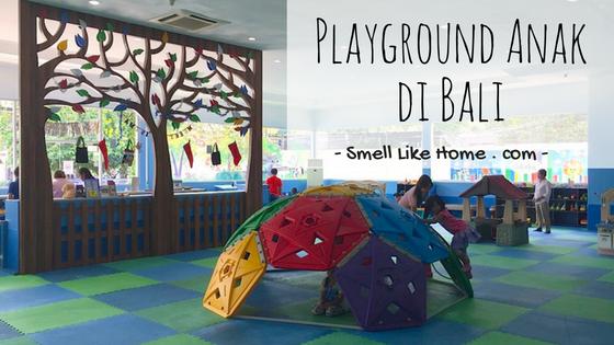 Playground Anak Bali Tempat Bermain Smell Home Wahana Rumah Sulap