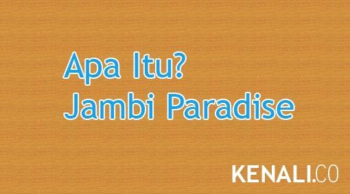Jambi Paradise Kota