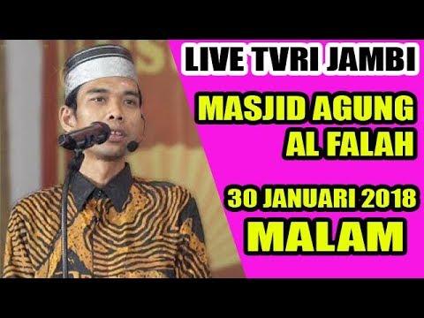 Abdul Somad Live Tvri Masjid Agung Al Falah Kota Jambi