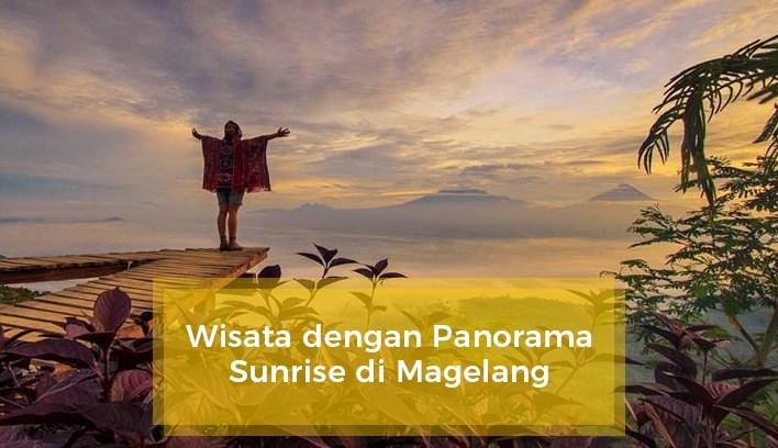 Wisata Panorama Sunrise Magelang Tak Kalah Punthuk Setumbu Traveling Yuk